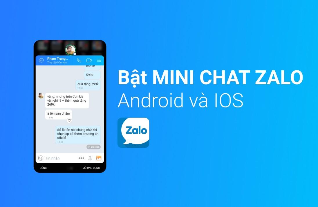 Cách mở mini chat Zalo (bong bóng chat) mới nhất dành cho Android và iPhone